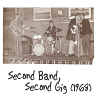 Second Band, Second Gig (1968)