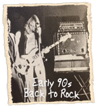 Early 90s, Back to Rock